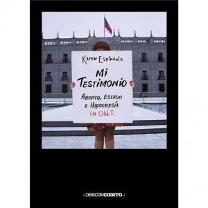 Mi Testimonio Aborto Estado e Hipocresia en Chile