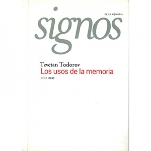 Los usos de la memoria ( Colección Signos de la memoria )