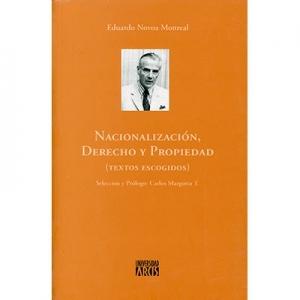 Nacionalización, derecho y propiedad Textos escogidos