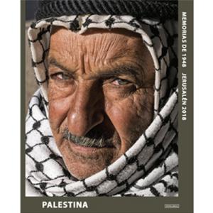 Palestina, memorias de 1948. Fotografías de Jerusalén.