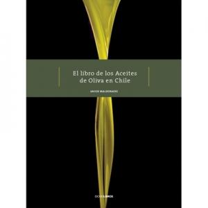 El libro de los aceites de oliva en Chile