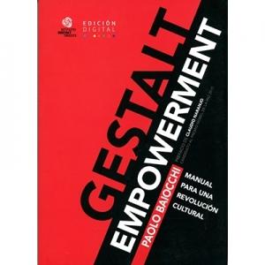 Gestalt empowerment manual para una revolución cultural