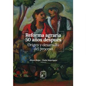 Reforma agraria 50 años despues