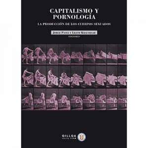 Capitalismo y pornolog�a La producci�n de los cuerpos sexuados