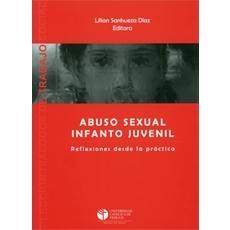 Abuso sexual infanto juvenil Reflexiones desde la práctica