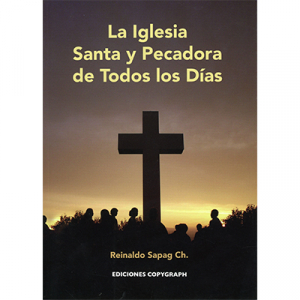La Iglesia Santa y Pecadora de todos los Días