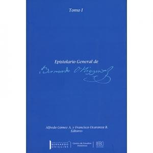 Epistolario General de Bernardo O Higgins tomo 1