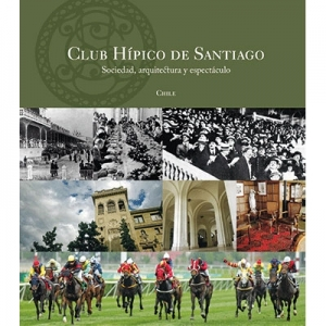 Club Hípico de Santiago Sociedad arquitectura y espectáculo