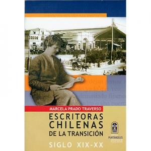 Escritoras chilenas de la transici�n Siglo XIX - XX