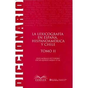 La Lexicograf�a en Espa�a Hispanoamerica y Chile tomo II