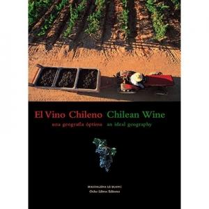 El vino chileno Una geografía óptima