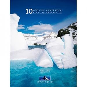 10 Años en la Antártica