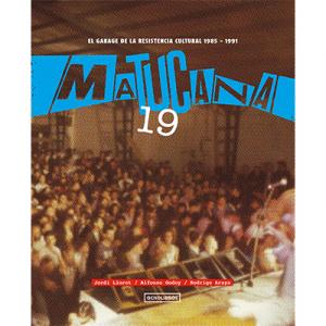 Matucana 19.  El garage de la resistencia cultural