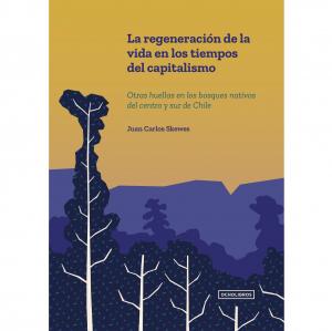 La regeneración de la vida en los tiempos del capitalismo