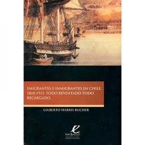 Emigrantes e inmigrantes en Chile 1810 - 1915