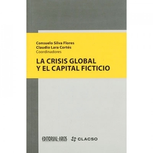 La crisis global y el capital ficticio