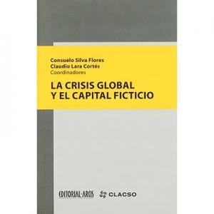 La crisis global y el capital ficticio