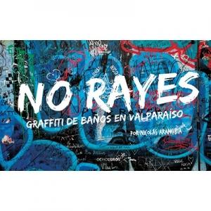 No rayes Graffiti de baños en Valparaíso
