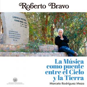 Roberto Bravo, La música como puente entre el cielo y la tierra