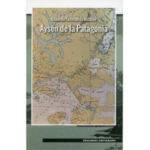Aysén de la Patagonia