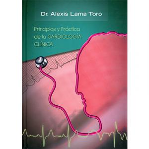 Principios y Práctica de la Cardiología Clínica