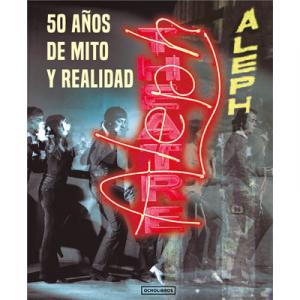 Teatro ALEPH. 50 años de mito y realidad