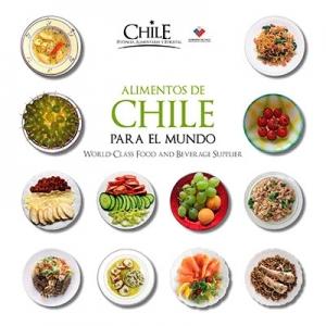 Libro alimentos de chile para el mundo ocho libros editorial for Imagenes de productos americanos
