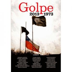 Golpe  2013 - 1973 ( Volumen 2 )