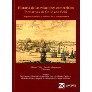 Historia de las relaciones comerciales formativas de Chile con Perú