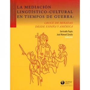 La mediación linguístico cultural en tiempos de guerra