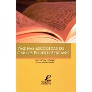 Paginas Escogidas de Carlos Foresti Serrano