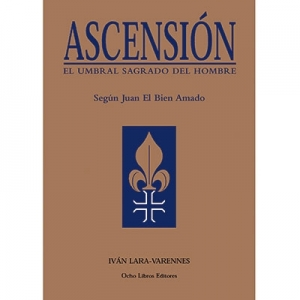 Ascensi�n El umbral sagrado del hombre