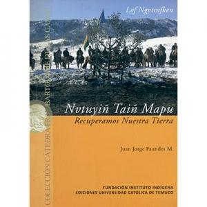 Nvtuyiñ taiñ mapu Recuperamos nuestra tierra