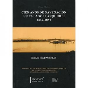 Cien a�os de navegaci�n en el lago Llanquihue 1852-1952