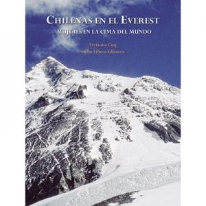 Chilenas en el Everest Mujeres en la cima del mundo