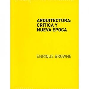 Arquitectura crítica y nueva época