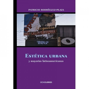 Est�tica urbana y mayor�as latinoamericanas