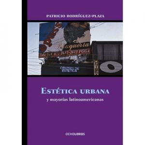 Estética urbana y mayorías latinoamericanas