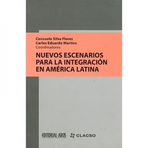 Nuevos escenarios para la integraci�n en �merica Latina
