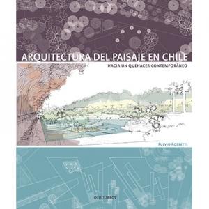 Arquitectura del paisaje en Chile
