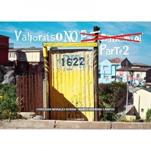 Valparaíso no patrimonial Parte 2