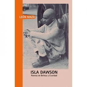 Isla Dawson Poemas de belleza y crueldad