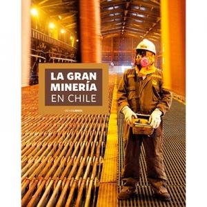 La gran miner�a en Chile