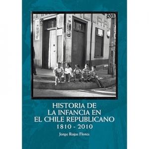Historia de la infancia en el Chile republicano 1810-2010