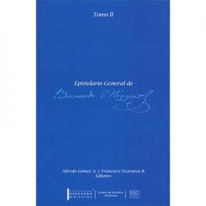 Epistolario General de Bernardo O Higgins tomo 2