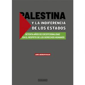 Palestina y la indiferencia de los estados
