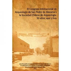 El Congreso Internacional de Arqueolog�a de San Pedro de Atacama