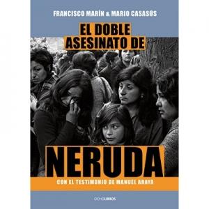 El doble asesinato de Neruda