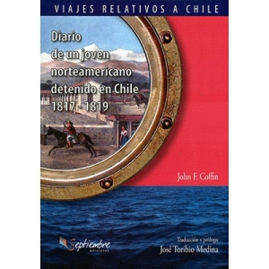 Diario de un joven norteamericano detenido en Chile