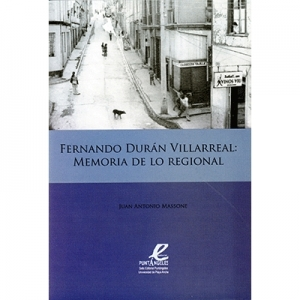 Fernando Duran Villarreal memoria de lo regional